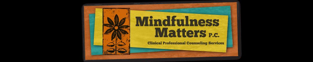 Mindfulness Matters, P.C.